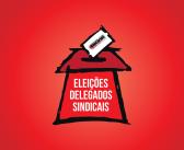 Eleições Delegados Sindicais 2016: Inscrições abertas até o dia 27. Não perca!