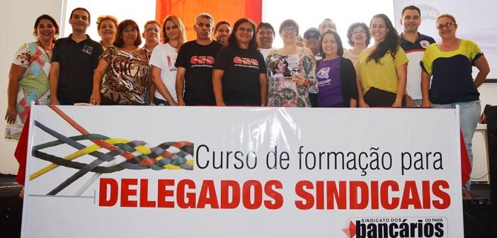 Dia do Bancário começa com curso de formação para dirigentes e delegados sindicais em Belém