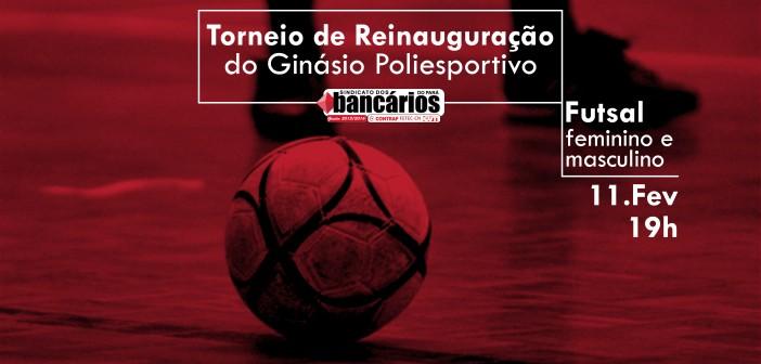 Reinauguração do ginásio de esportes com torneio de futsal é dia 11. Inscreva seu time!
