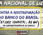 Funcionalismo do Banco do Brasil realiza Dia Nacional de Luta contra a Reestruturação nessa quarta (7)