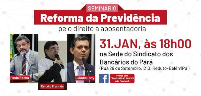 Reforma da Previdência será tema de seminário no Sindicato