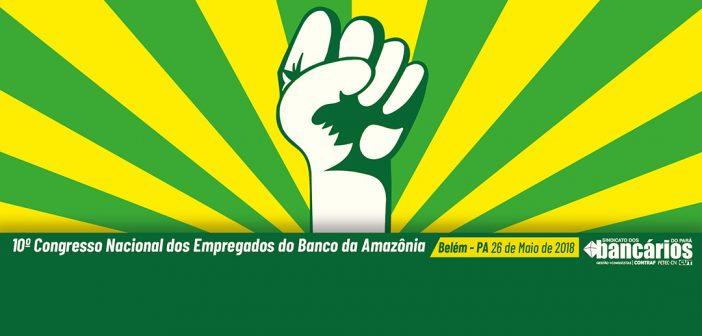 CN2018: 10º Congresso Banco da Amazônia: Interessados podem habilitar-se