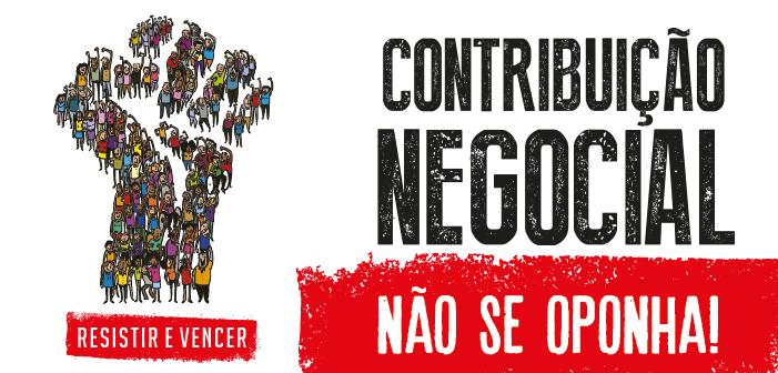 CN2018: Devolução da Contribuição Negocial só valerá com preenchimento de formulário, inclusive para sindicalizados