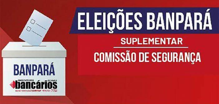 Confira o resultado da eleição suplementar para a Comissão de Segurança do Banpará