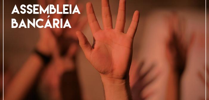 Sindicato convoca funcionalismo do Itaú para assembleia sobre CCV no dia 27