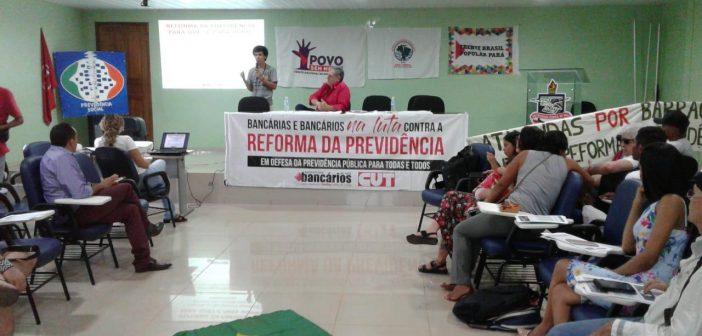 Seminário sobre a Reforma da Previdência foi realizado em Altamira