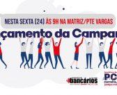 PCCS: Lançamento da campanha de valorização do funcionalismo do Banpará é nessa sexta (24)
