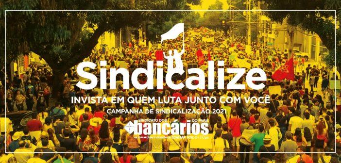 Sindicalize: Confira o passo a passo de como investir em quem luta com você!